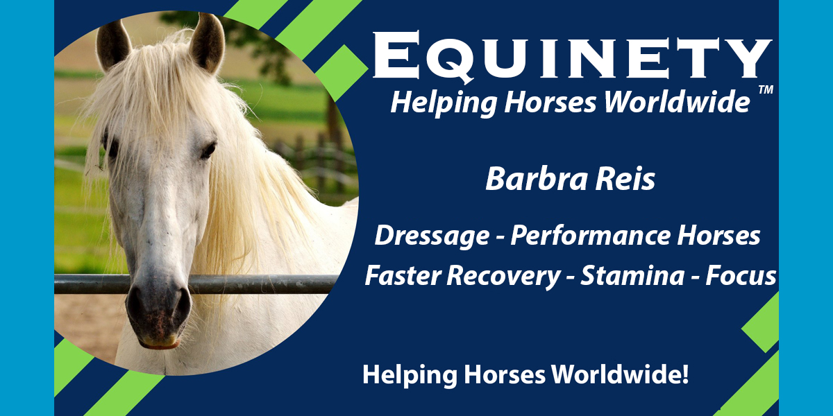 Barbra Reis - Dressage Performance Horses - Faster Recovery - More Stamina - Better Focus