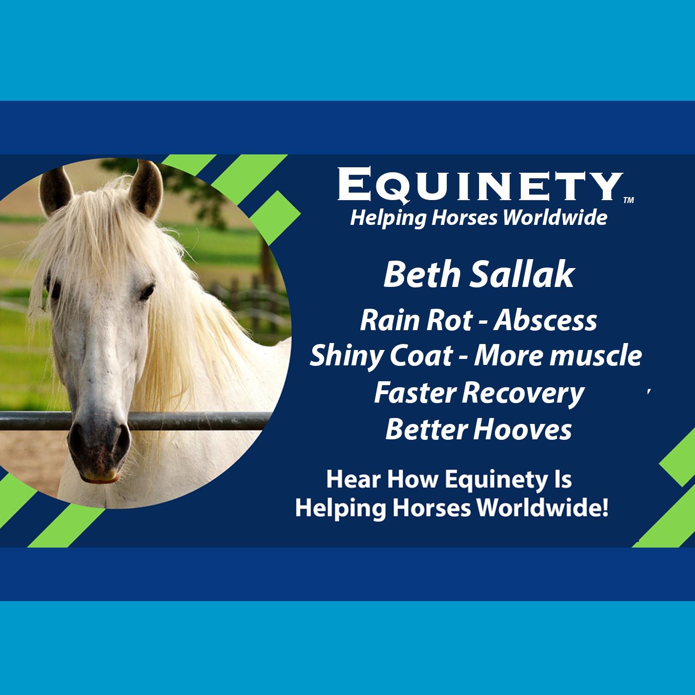 Beth Sallak - Rain Rot – Abscess – Shiny Coat – More Muscle – Faster Healing – Better Hooves