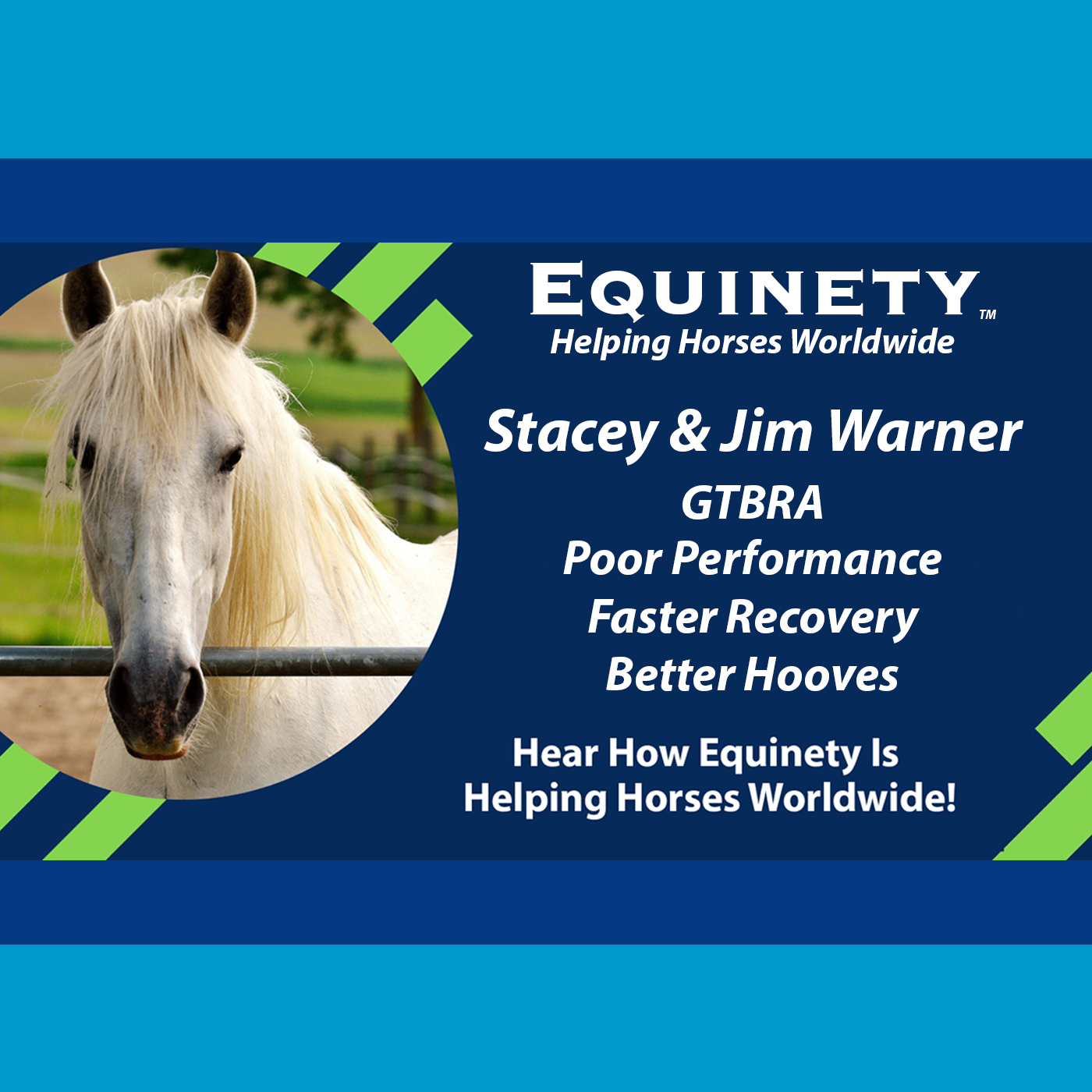 Stacey & Jim Warner – GTBRA – Mystery Lameness – Cracked Hooves – Faster Recovery